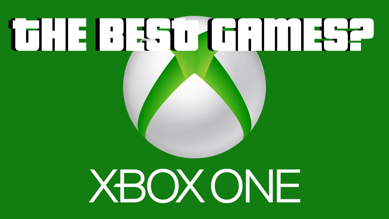 Great Games For Xbox 1 : Are these the best games on xbox one top user rated